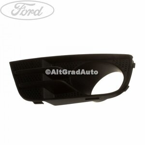 Grila proiector stanga Ford fusion 1.25