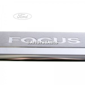 Set ornament prag fata (4/5 Usi, Combi), cromat Ford focus 2 1.4